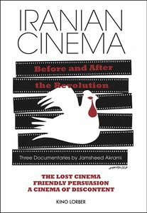Iranian Cinema: Before and After the Revolution