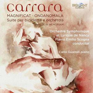 Carrara: Orchestral Works