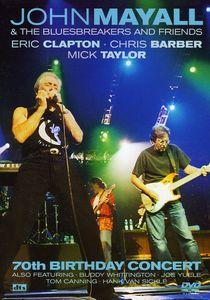 John Mayall & Friends: 70th Birthday Concert