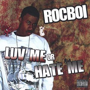 Luv Me or Hate Me