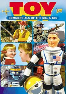 Toy Commercials of the 50s and 60s