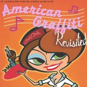 American Graffiti Revisited /  Various
