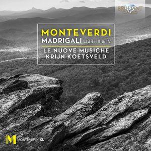 Claudio Monteverdi: Madrigals Books 3 & 4