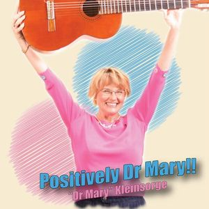 Positively Dr Mary