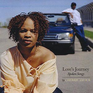 Love's Journey Spoken Songs By Cherrie Amour