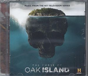 The Curse of Oak Island (Music From the Hit Television Series)