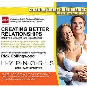 Creating Better Relationships