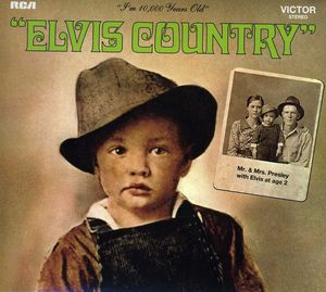 Elvis Country (Legacy Edition) , Elvis Presley