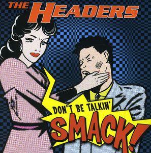 Don't Be Talkin' Smack