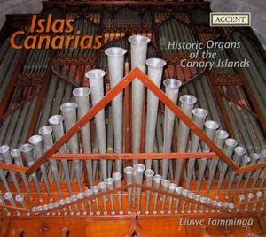 Islas Canarias: Historic Organs of Canary Islands