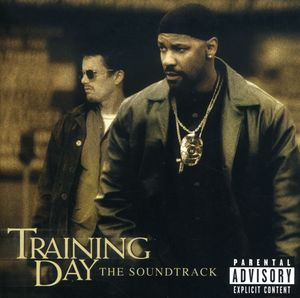 Training Day (Original Soundtrack) [Explicit Content]