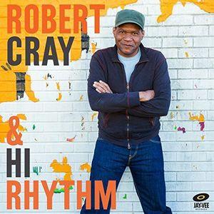 Robert Cray And Hi Rhythm , Robert Cray