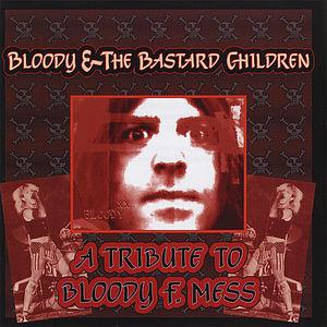 Bloody & the Bastard Children /  Various