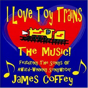 I Love Toy Trains-The Music