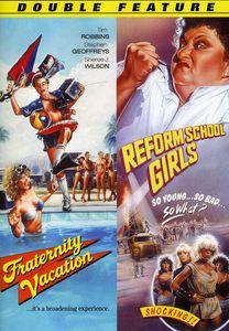 Fraternity Vacation /  Reform School Girls