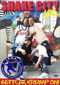 Shake City 101: Krump Dance