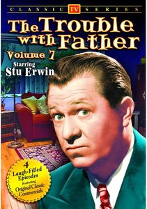 The Trouble With Father: Volume 7