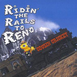 Ridin' the Rails to Reno