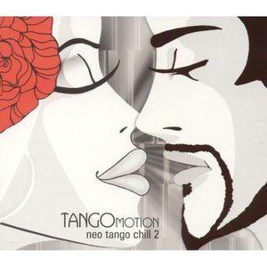 Tangomotion: Neo Tango Chill 2 /  Various