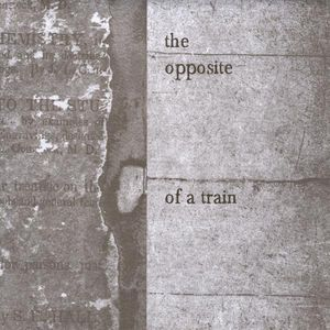 Opposite of a Train