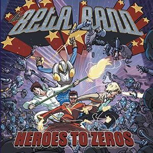 Heroes To Zeros , The Beta Band
