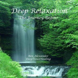 Deep Relaxation - the Journey Begins