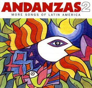 Andanzas 2: More Songs Of Latin America