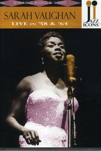 Jazz Icons: Sarah Vaughan Live in 58 & 64
