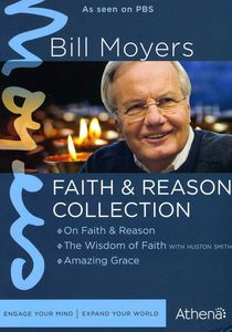 Bill Moyers: Faith and Reason Collection
