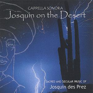 Josquin on the Desert