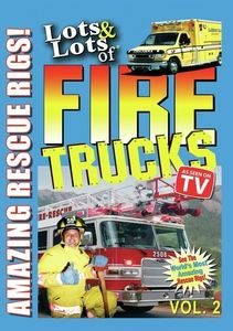 Lots and Lots of Fire Trucks V. 2