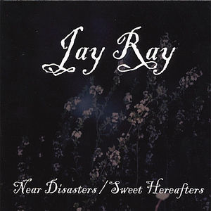 Near Disasters/ Sweet Hereafters