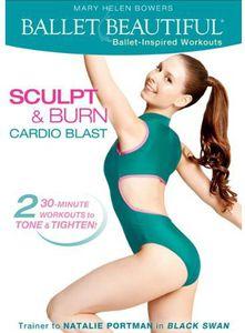 Ballet Beautiful: Sculpt and Burn Cardio Blast