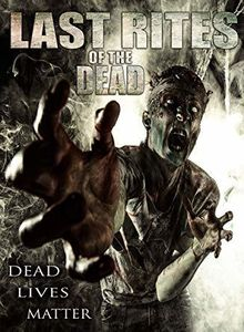 Last Rites Of The Dead