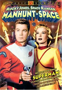 Manhunt in Space: Rocky Jones Space Ranger