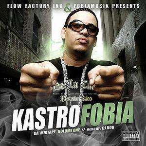 Kastrofobia Da Mixtape Vol.1