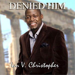 Denied Him
