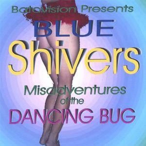Misadventures of the Dancing Bug