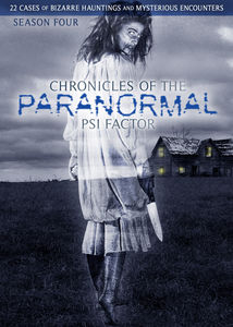 Chronicles of the Paranormal: Psi Factor Season 4