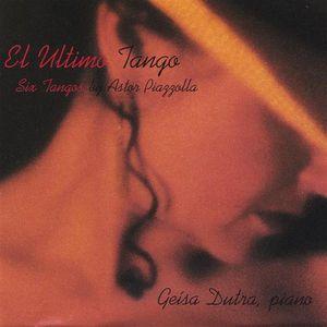 El Ultimo Tango Six Tangos By Astor Piazzolla