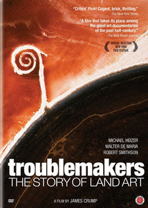 Troublemakers: The Story Land Art