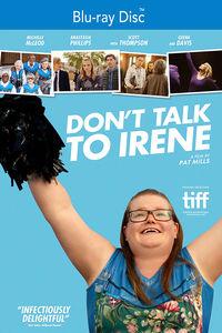Don't Talk to Irene