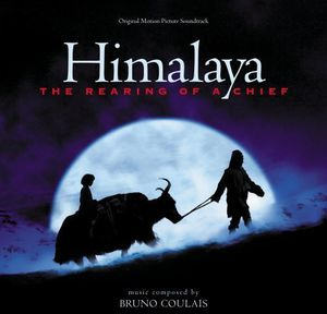 Himalaya: The Rearing of a Chief (Original Soundtrack)