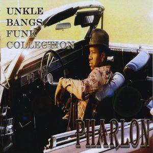 Unkle Bangs Funk Collection