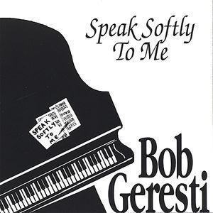 Speak Softly to Me