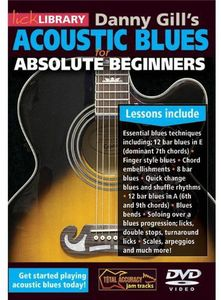 Acoustic Blues for Absolute Beginners by Danny Gill