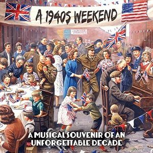 1940s Weekend: Musical Souvenir Of Unforgettable [Import]