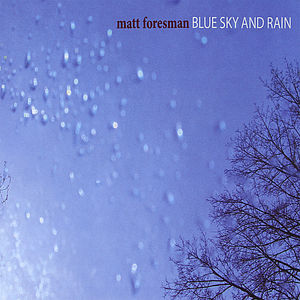 Blue Sky & Rain