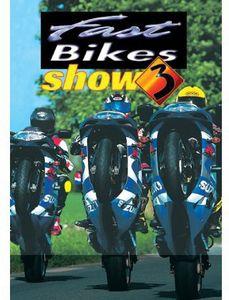 Fast Bikes Show 3