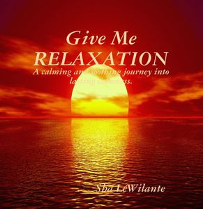 Give Me Relaxation